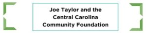 Joe Taylor and the Central Carolina Community Foundation